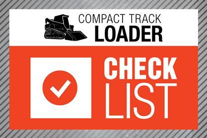 Compact Track Loader Checklist