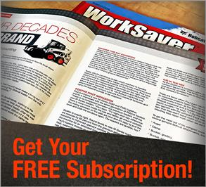 Sign up for WorkSaver Magazine
