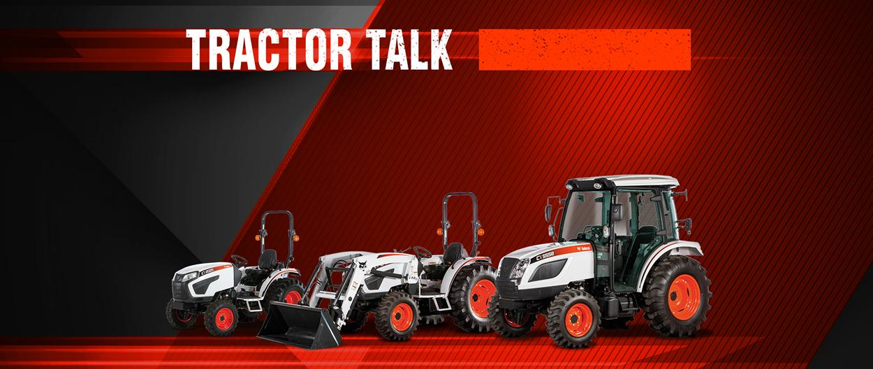 Bobcat Compact Tractor Lineup On Tractor Talk Video Promotional Image