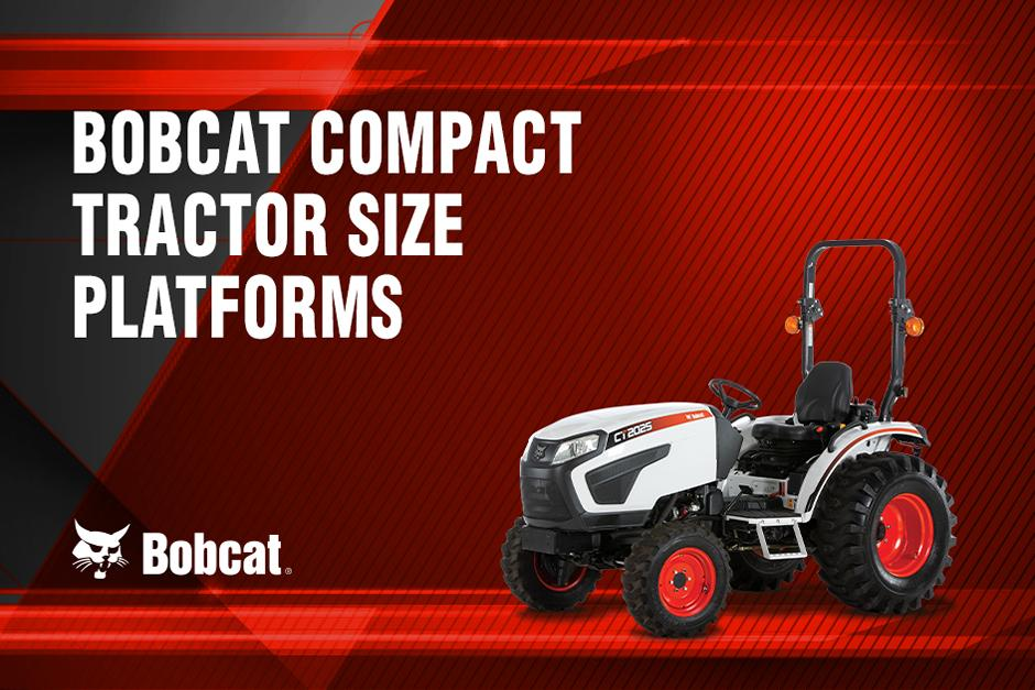 Video Title Graphic For Bobcat Compact Tractor Size Platforms Tractor Talk Video