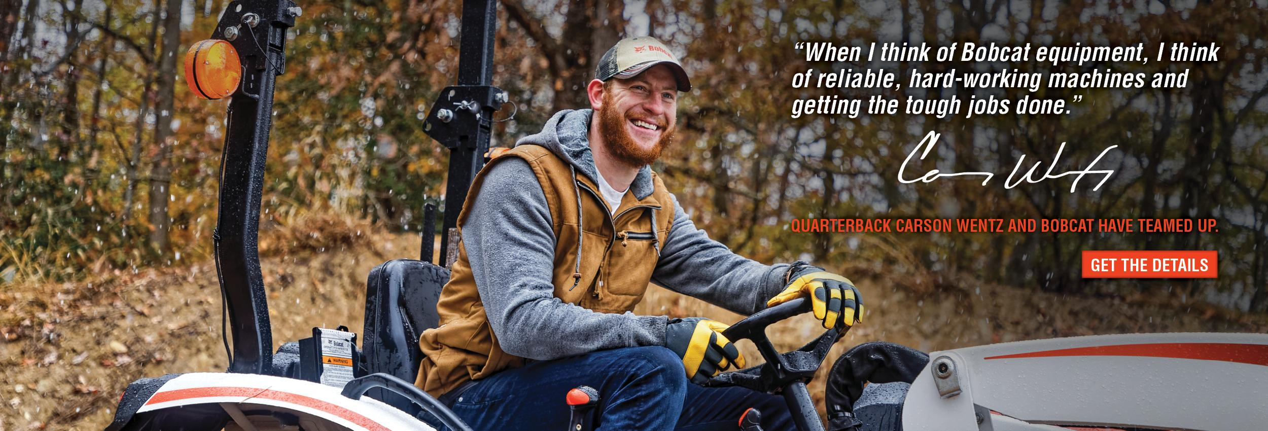 Professional Quarterback Carson Wentz Drives His Bobcat Compact Equipment On Acreage