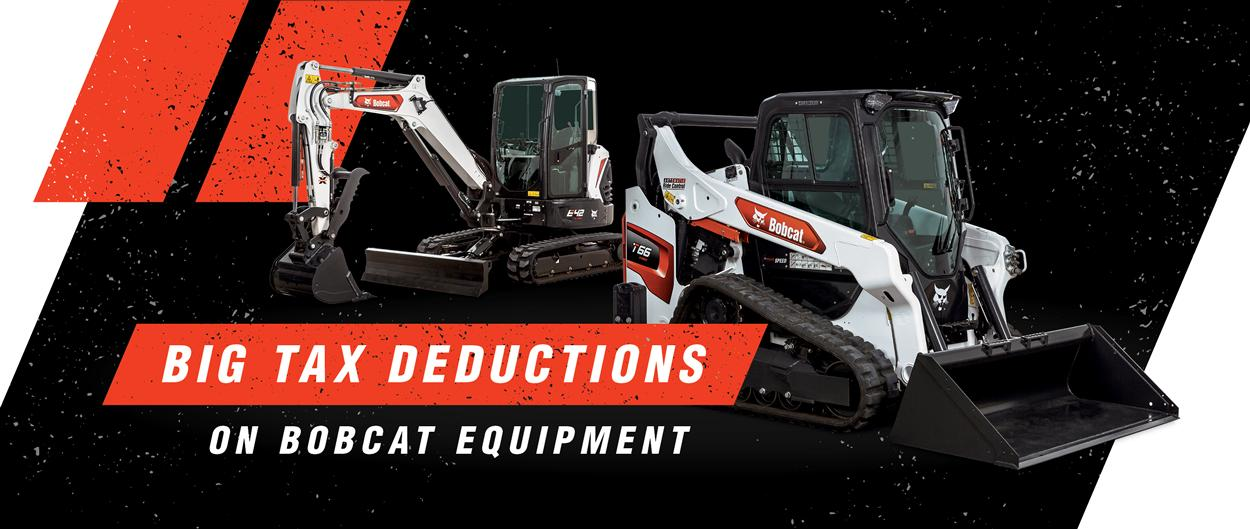 Section 179 Big Tax Deductions On Bobcat Equipment Graphic With Mini Excavator and Compact Track Loader