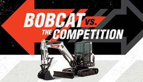 Graphic Featuring Bobcat Excavator With Overlay Text Reading Bobcat Vs. The Competition