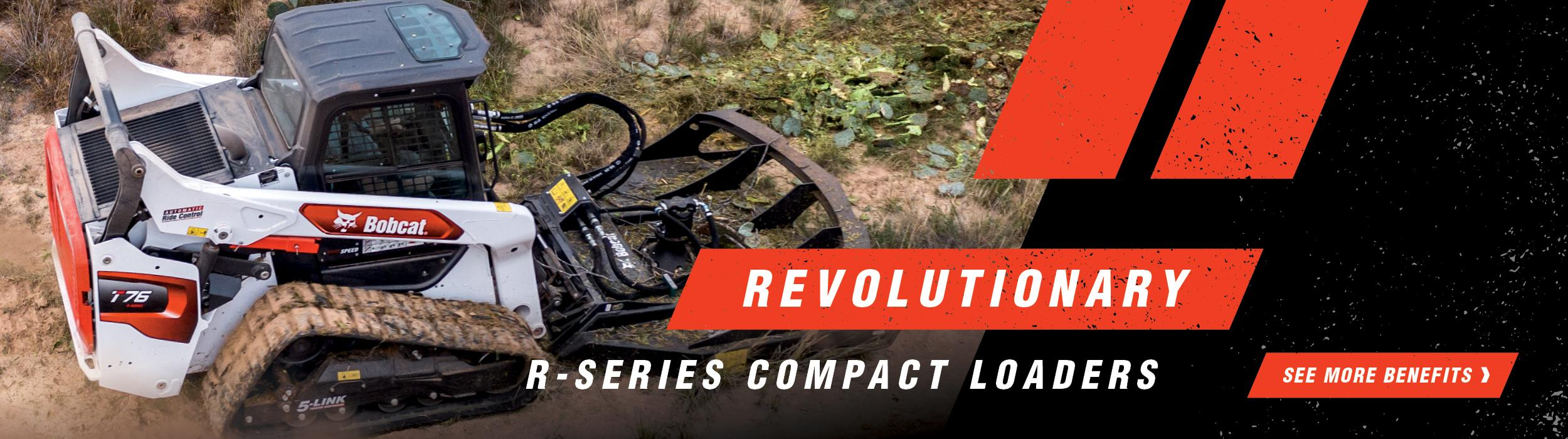 Graphic of Revolutionary R-Series Compact Loaders