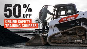 Save 50% off all Bobcat Safety Training Courses