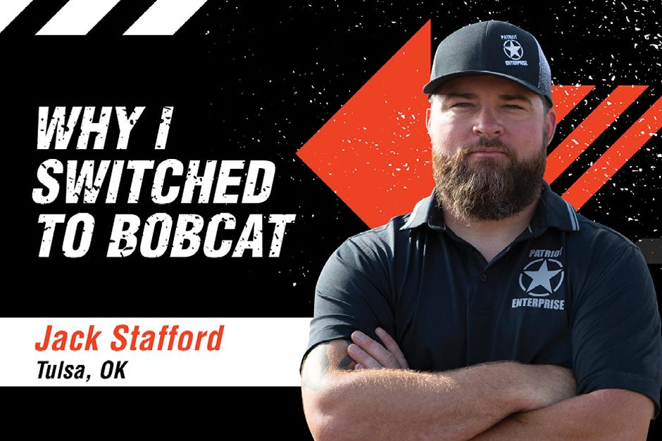 Graphic Featuring Bobcat Customer Jack Stafford With The Words Why I Switched To Bobcat