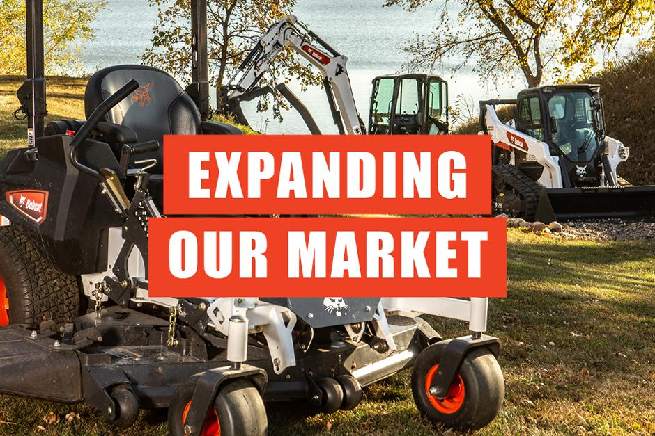 Expanding Our Market Text Overlay On A Bobcat Equipment Photo